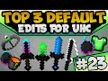 Download TOP 3 UHC Default Edit's | Minecraft PvP Texture / Resource Packs | TOTW23 | Exa Video