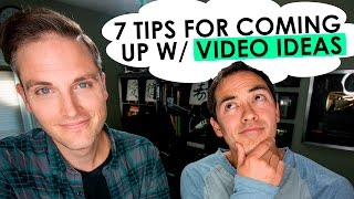 Download How to Come Up with Video Ideas - 7 Tips Video