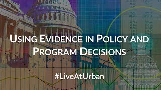 Download Using Evidence in Policy and Program Decisions Video