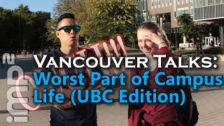 Download Worst Part of Campus Life [UBC Edition] - Vancouver Talks Video