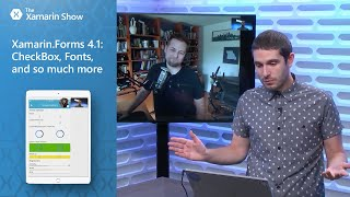 Download Xamarin.Forms 4.1: CheckBox, Fonts, and so much more | The Xamarin Show Video