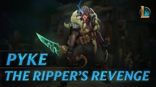 Download Pyke: The Ripper's Revenge | Champion Trailer - League of Legends Video