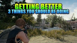 Download 3 Tips That Will Make You Better | PUBG Guide Video