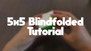 Download How to Solve a 5x5 Blindfolded Video