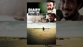 Download Diary from the Revolution Video
