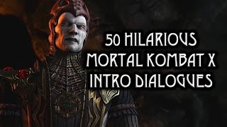 Download 50 Hilarious ″Mortal Kombat X″ Intro Dialogues Video