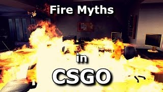 Download CS:GO - Fire myths investigated Video