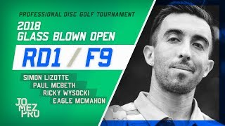 Download 2018 GBO | Feature Card, Rd1, F9 | McBeth, Lizotte, Wysocki, McMahon Video