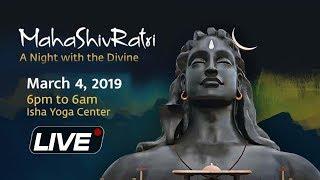Download LIVE: MahaShivRatri celebration with SADHGURU at Isha Yoga Center | महाशिवरात्रि 2019 Video