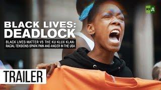 Download Black Lives: Deadlock. Black Lives Matter vs the KKK: Racial tensions spark anger in the USA Video