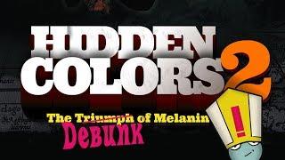 Download Hidden Colors 2 | The Debunk Video