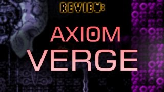 Download Review: Axiom Verge Video