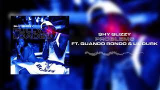 Download Shy Glizzy - Problems (ft. Quando Rondo & Lil Durk) Video