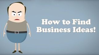 Download How to Find Business Ideas - The Ultimate Guide Video