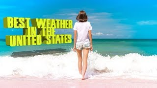 Download Top 10 cities with the best weather in the United States. Bring your sunblock. Video