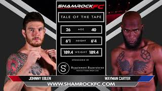 Download ShamrockFC 308 Johnny Eblen Vs Wayman Carter Video
