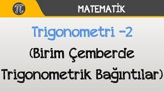 Download Trigonometri -2 (Birim Çemberde Trigonometrik Bağıntılar)   Matematik   Hocalara Geldik Video