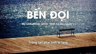 Download Lyrics || Bến Đợi || Mỹ Linh || Nhạc phim ″Mặt nạ da người″ Video