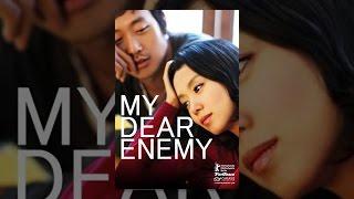 Download My Dear Enemy Video