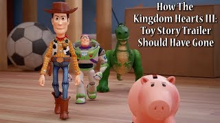Download How The Kingdom Hearts III: Toy Story Trailer Should Have Gone | NAL Video