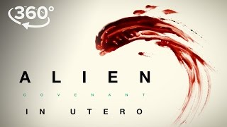 Download Alien: Covenant | ″In Utero″ A 360 Virtual Reality Experience | 20th Century FOX Video