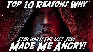 Download Top 10 Reasons Why The Last Jedi Made Me ANGRY! Video