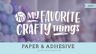 Download My Favorite Crafty Things 2017 - Paper & Adhesive Video