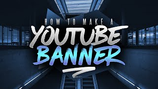 Download How to Make a YouTube Banner in Photoshop! Channel Art Tutorial (2016/2017) Video