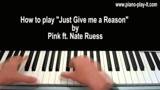 Download Just Give Me a Reason Piano Tutorial Pink ft. Nate Ruess Video
