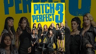 Download Pitch Perfect 3 Video