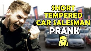 Download Insanely Short Tempered Car Salesman - Ownage Pranks Video