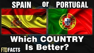 Download SPAIN or PORTUGAL - Which Country Is Better? Video