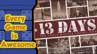 Download Every Game is Awesome - 13 Days: The Cuban Missile Crisis - 1962 Video