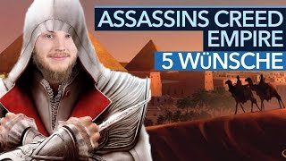 Download 5 Wünsche für Assassin's Creed Empire Video