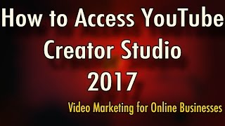 Download How to Access YouTube Creator Studio - New YouTube Layout 2017 Video