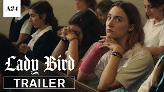 Download Lady Bird | Official Trailer HD | A24 Video
