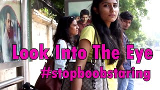 Download Look Into The Eye - A film on Women Empowerment #stopboobstaring. Video