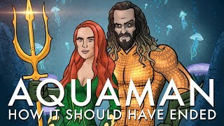 Download How Aquaman Should Have Ended Video