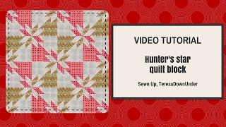 Download Video tutorial Hunter´s star quilt block Video