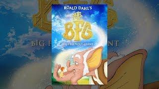 Download Roald Dahl's The BFG Video