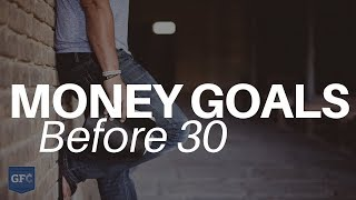 Download 10 Financial Goals To Conquer in Your 30s Video