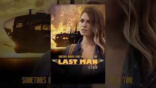 Download Last Man Club Video