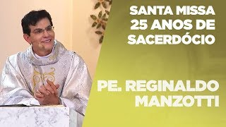 Download Santa Missa | 25 Anos de sacerdócio de Padre Reginaldo Manzotti | 11/01/2020 [CC] Video
