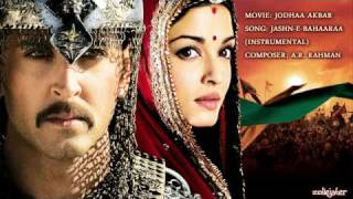 Download Jashn-E-Bahaaraa (Instrumental Music) - Jodhaa Akbar Video