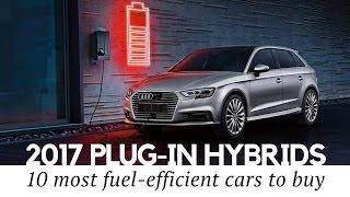 Download 10 Best Plug-in Hybrid Cars to Buy in 2017 (Prices and Technical Specifications Compared) Video