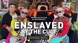 Download Enslaved by the Cult: Exploitation of young boys in Java's ancient tradition Video