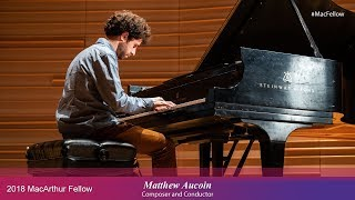 Download Composer and Conductor Matthew Aucoin | 2018 MacArthur Fellow Video