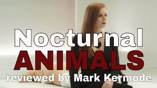 Download Nocturnal Animals reviewed by Mark Kermode Video