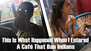 Download This Is What Happened When I Entered A Café That Ban Indians Video