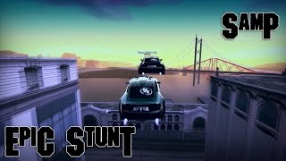 Download SAMP | EPIC STUNT 2 Video